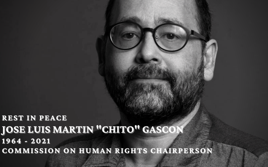 Statement on the Passing of Commission on Human Rights Chairperson Chito Gascon